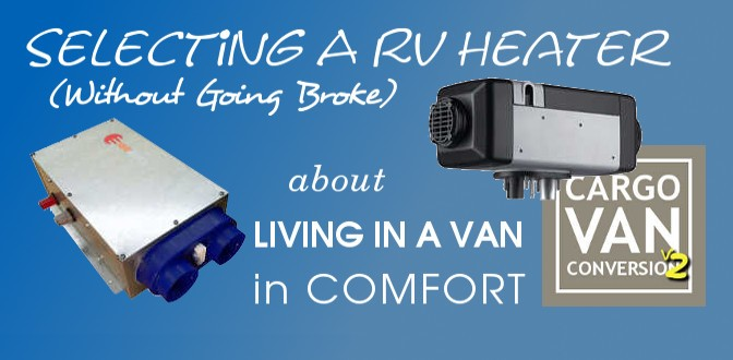 """Selecting An RV Heater (Without Going Broke)"""