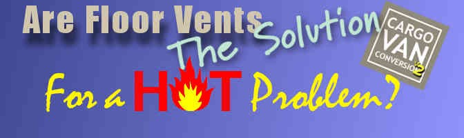 Are Floor Vents The Solution For A Hot Problem?