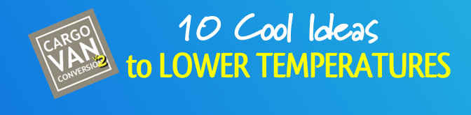 10 Cool Ideas To Lower Temperatures In Your RV